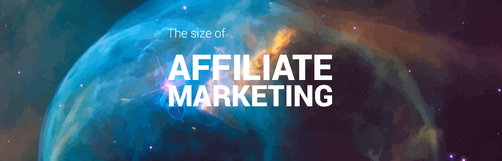 2019 Affiliate Marketing Market Size - JEBCommerce